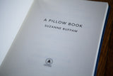 Special Edition of A Pillow Book by Suzanne Buffam