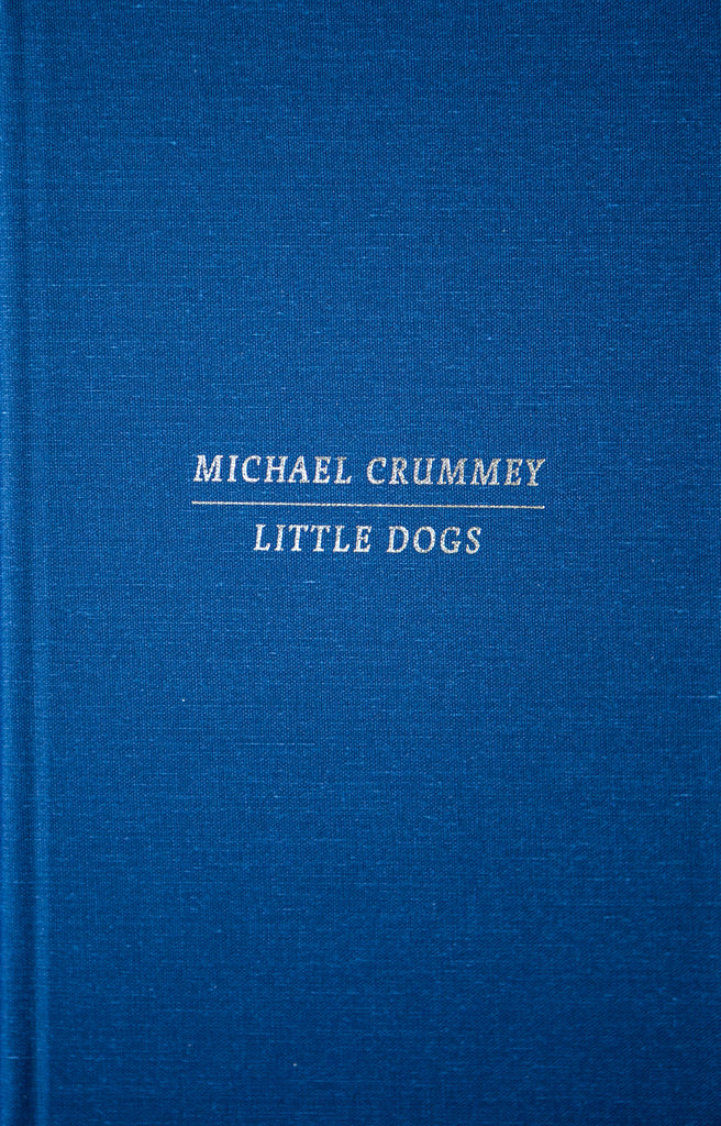 Special Edition of Little Dogs by Michael Crummey