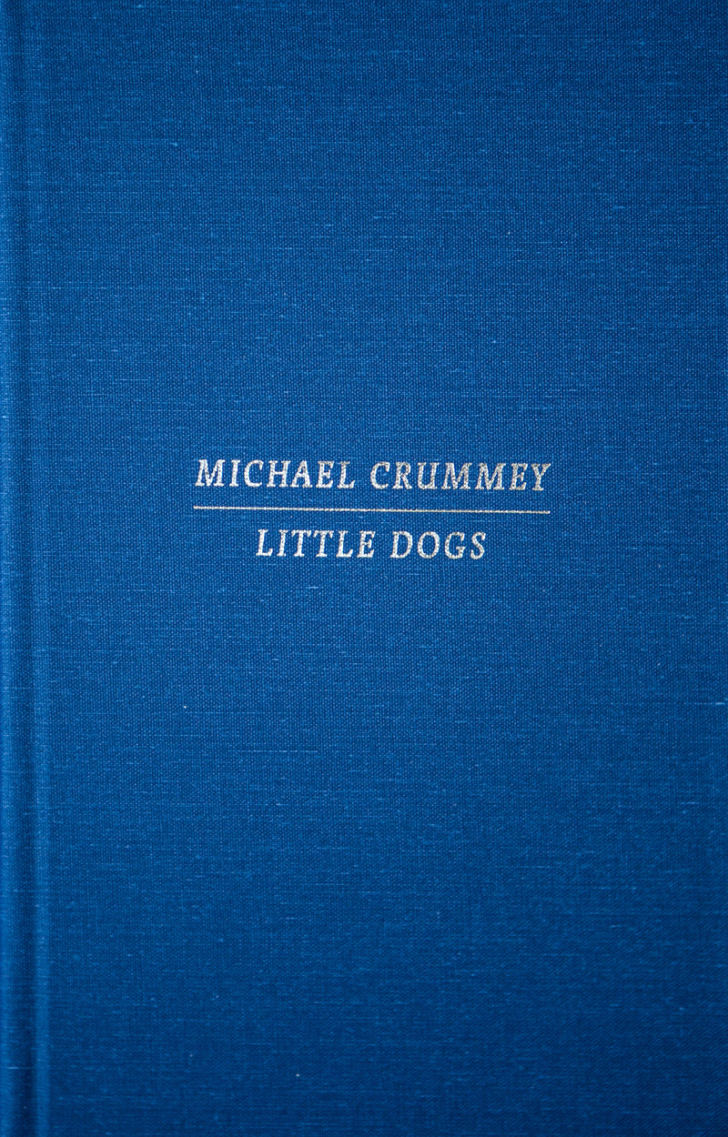 Cover of Special Edition of Little Dogs by Michael Crummey