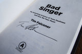 Bad Singer Signed Hardcover
