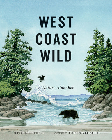 West Coast Wild Signed Hardcover Second Edition