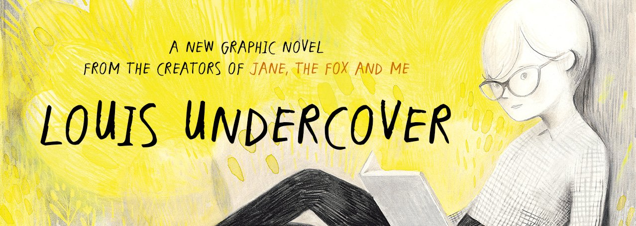 LOUIS UNDERCOVER Written by Fanny Britt Illustrated by Isabelle Arsenault