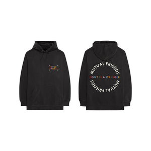 "Mutual Friends ""Don't Be A Stranger"" Hoodie"