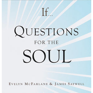 If Questions For The Soul book