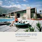 William Krisel's Palm Springs - Just Fabulous Galleries