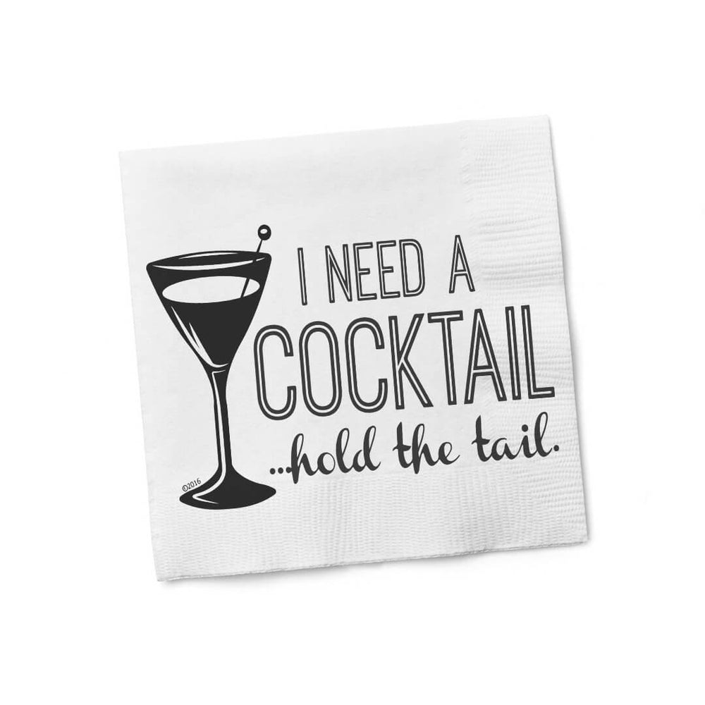 I Need A Cocktail Beverage Napkins - Hold Tail