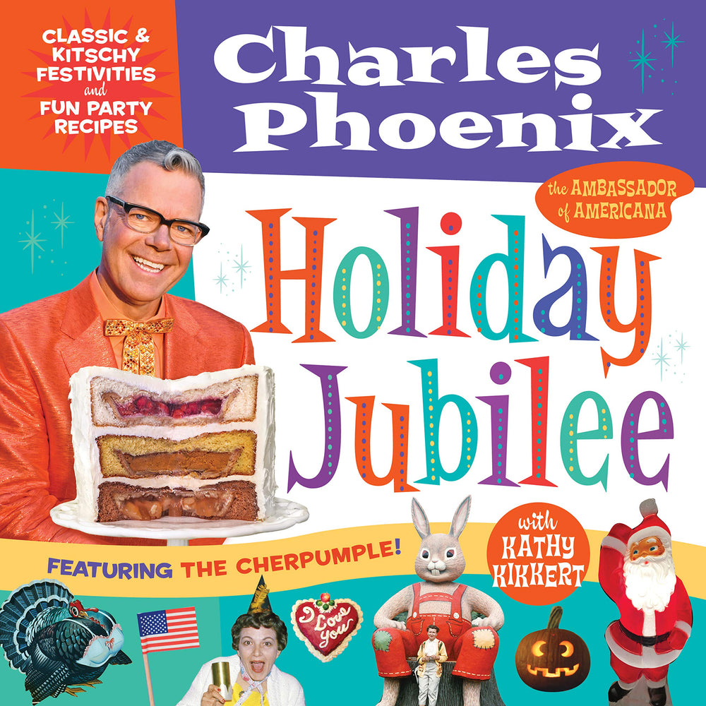 Charles Phoenix Holiday Jubilee book