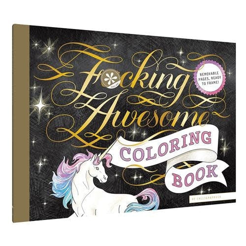Fucking Awesome Coloring Book coloring book
