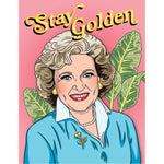 Betty White Stay Golden Birthday greeting card