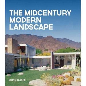 The MidCentury Modern Landscape - Just Fabulous Galleries