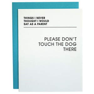 Never Thought: Touch Dog greeting card