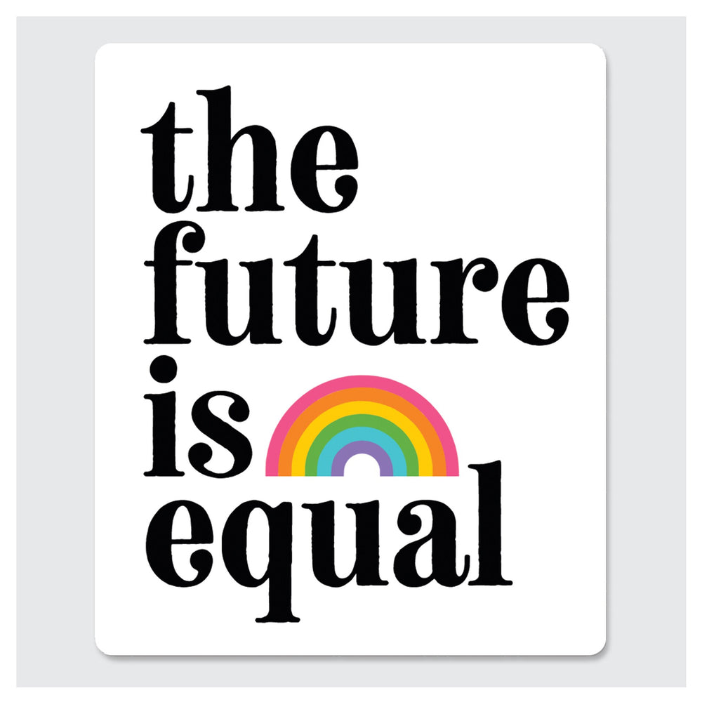 Sticker - The Future is Equal