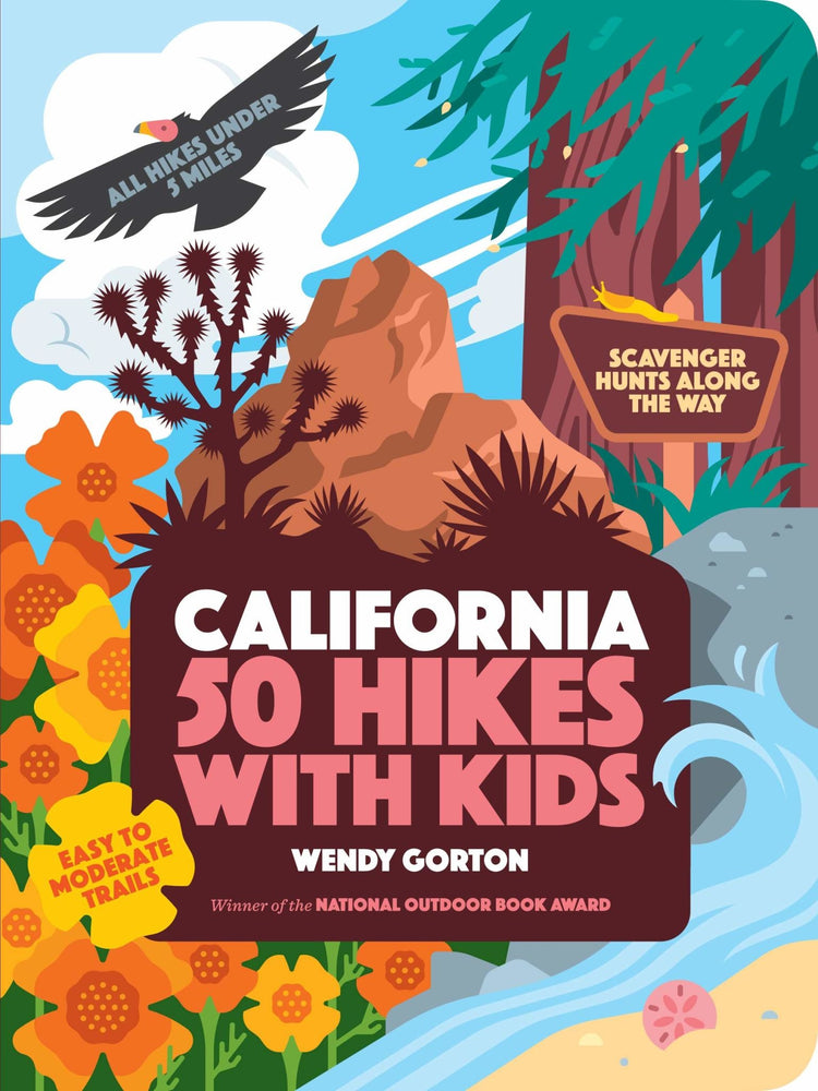 California 50 Hikes With Kids book