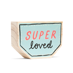 Load image into Gallery viewer, Super loved / wood sign sign