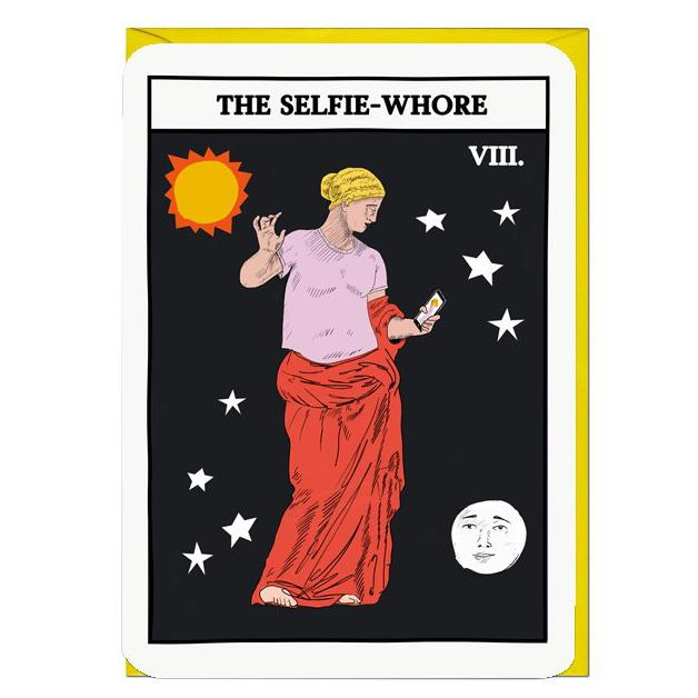 The Selfie Whore Tarot Card greeting card