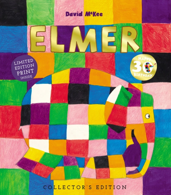 Elmer: 30th Anniversary Collector's Edition with Limited Edition Print (Hardback) by David McKee
