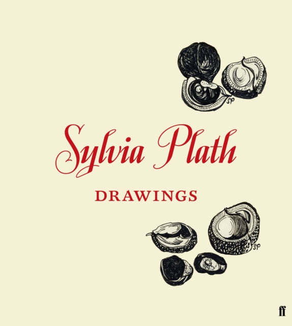 Sylvia Plath: Drawings (Hardback) by Frieda Hughes
