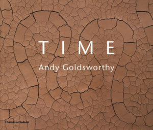 Time: Andy Goldsworthy (Paperback)