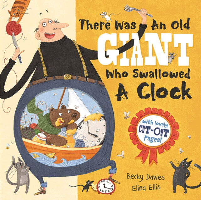There Was an Old Giant Who Swallowed a Clock (Hardback) by Becky Davies and Elina Ellis