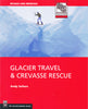 Glacier Travel & Crevasse Rescue, 2nd Edition