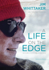Jim Whittaker: A Life on the Edge - Anniversary Edition