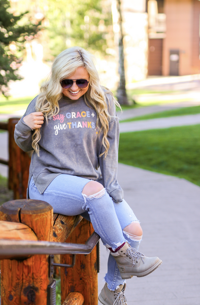 TSL Sweatshirt - Say Grace Give Thanks