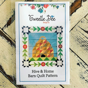 Hive and Home Barn Quilt Pattern