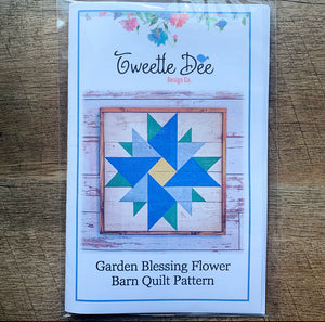 Garden Blessing Flower Barn Quilt Pattern