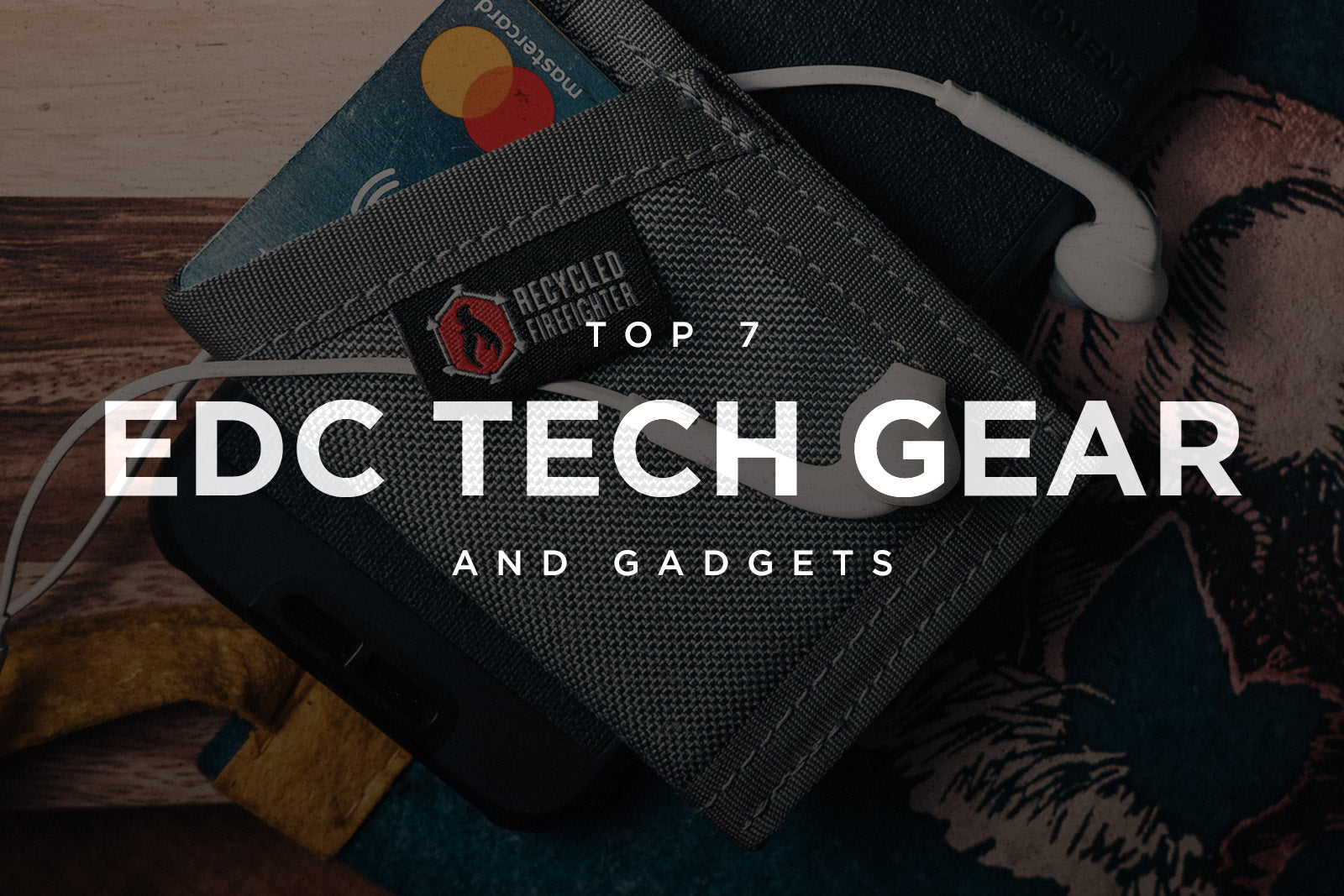 EDC Tech Gear & Gadgets