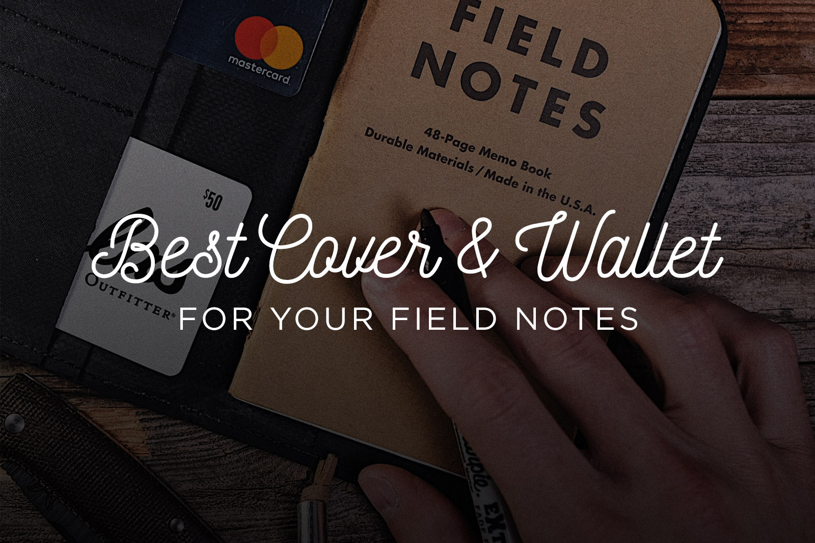 Best Field Notes Wallet