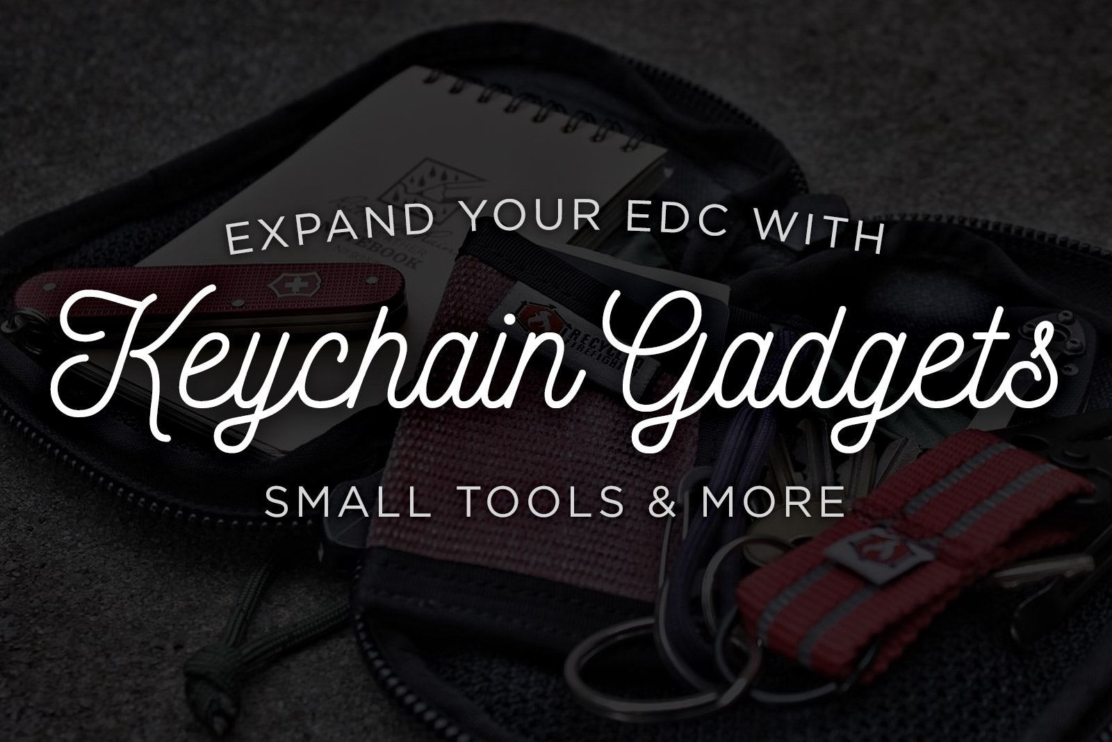 Top EDC Keychain Gadgets