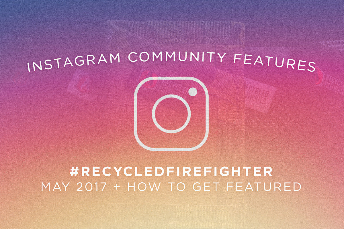 Recycled Firefighter Instagram