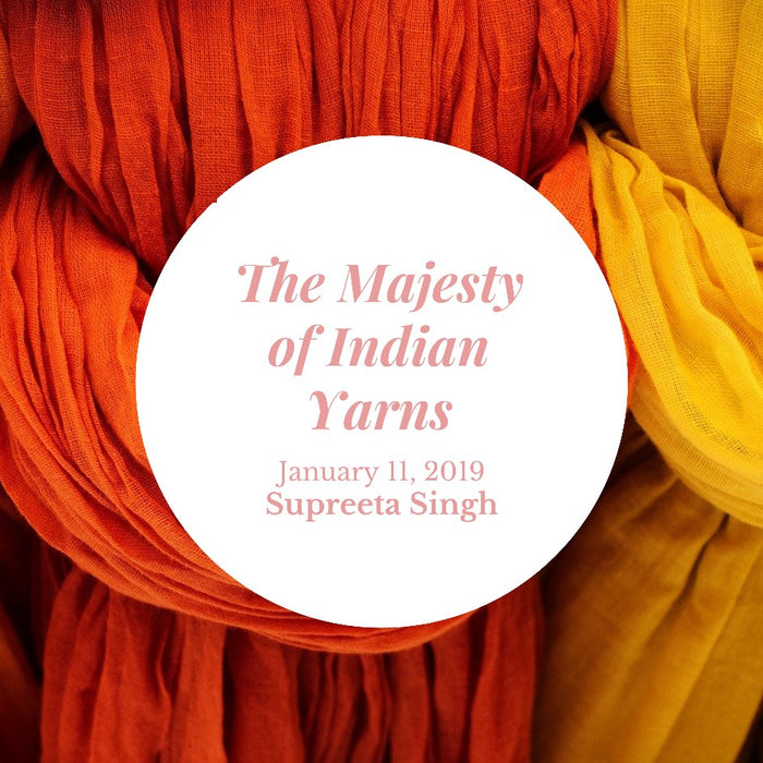 The Majesty of Indian Yarns