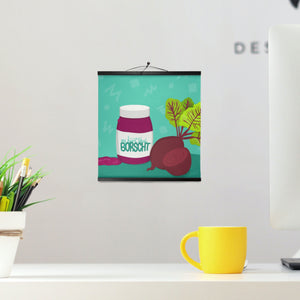 My Heart Bleeds Borscht - Hanging Canvas Prints