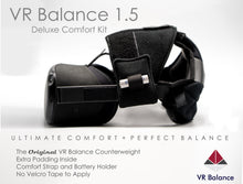 Load image into Gallery viewer, QUEST 2 Compatible VR Balance 1.5 Ultimate Comfort Set Counterweight + Comfort Strap