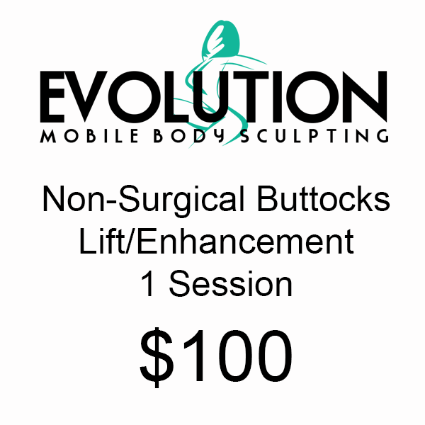 Non Surgical Buttocks Lift/Enhancement - 1 Session