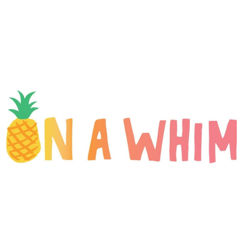 On A Whim