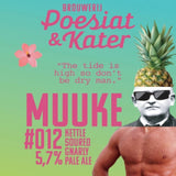 Muuke 012: Pineapple Pleasure Kettle Soured Gnarly Pale Ale 0,33L - Maastricht.beer