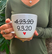 "Load image into Gallery viewer, ""New wedding date"" coffee mug"