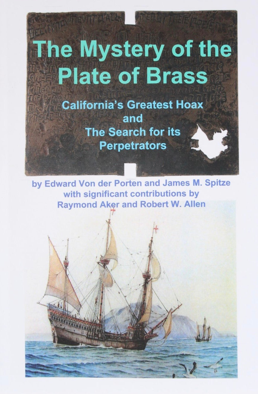 Mystery of the Plate of Brass with foil Replica by Edward Von der Porten and James M. Spitze