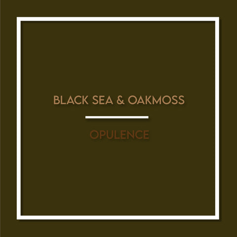 Black sea & Oakmoss