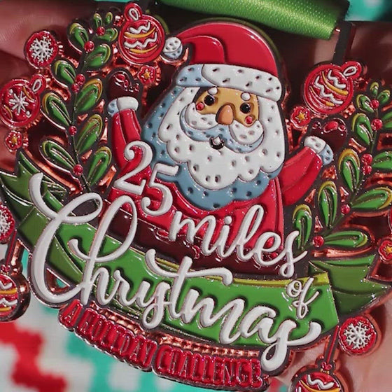 25 Miles of Christmas Challenge - Entry + Medal
