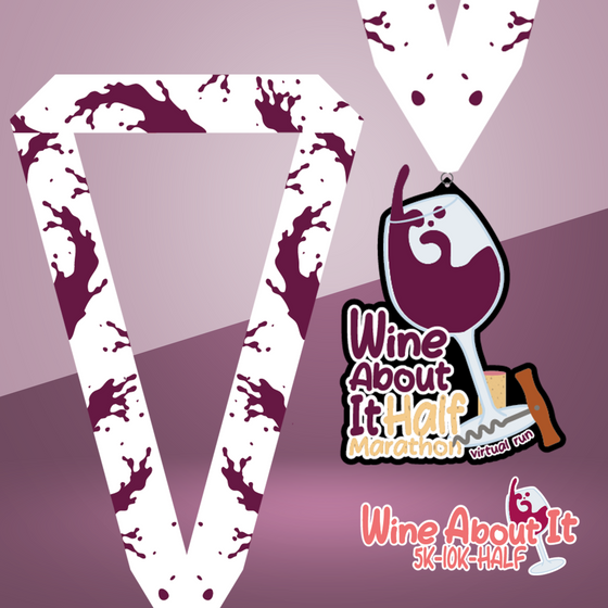 Wine About It Series: Half Marathon 13.1 - Medal + Entry Only