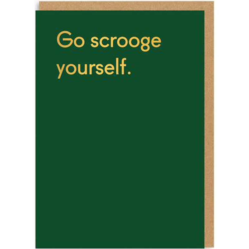 Go Scrooge Yourself Card