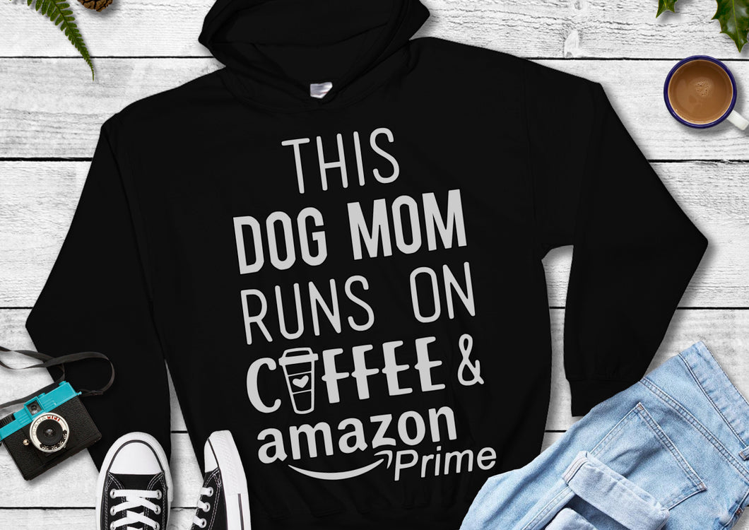 Dog Mom Runs on Coffee and Amazon Prime