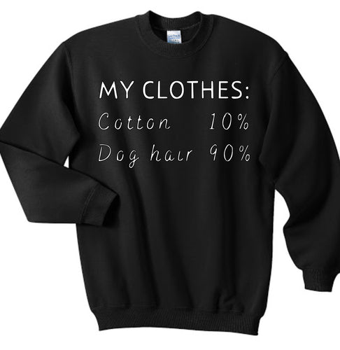 90% dog hair sweatshirt