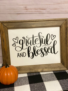 Grateful and Blessed Sign