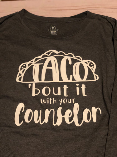 Taco bout it with your Counselor