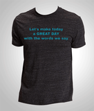 "Adult ""Great Day"" T-Shirt"