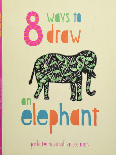 8 Ways to draw an Elephant - ahmedabadtrunk.in